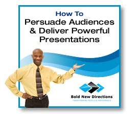 How To Persuade Audiences & Deliver Powerful Presenations